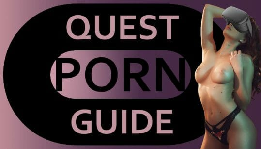 Oculus Quest Porn Guide